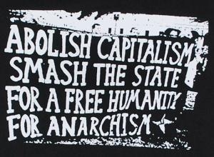 Longsleeve: Abolish Capitalism - Smash The State - For A Free Humanity - For Anarchism